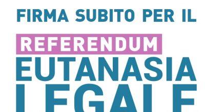 AVVISO – Raccolta firme Referendum Eutanasia Legale
